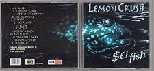 LEMON CRUSH - SELFISH CD 1997 HOLLAND RARE OOP METAL ROCK