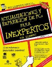 Actualizacion y reparacion de PCS para inexpertos Update and Repair Pcs for Inex