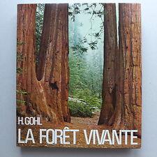 Heinrich Gohl & E. Krebs  - La forêt Vivante