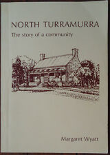 North Turramurra - Story of a Community - Margaret Wyatt - 1981 - 2nd Edition