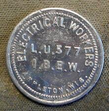 Appleton, Wis., I.B.E.W. L.U. 577, Electrical Workers // 10c In Trade. Aluminum,