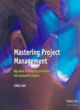 Mastering Project Management (Masters),Cathy Lake