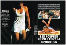 Coupure de presse Clipping 2004 (4 pages) Tennis,les Poupées Russes