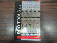Pro Tools a...z   by J Franze