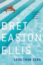 Less Than Zero, Ellis, Bret Easton, Used; Very Good Book