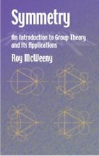 Symmetry: An Introduction to Group Theory and Its Applications