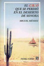 El circo que se perdió en el desierto de Sonora (Tierra Firme) (Spanish Edition)