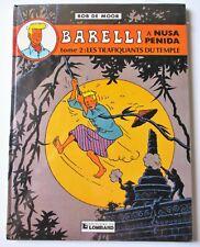 Bob de Moor - BARELLI à Nusa Perida T2 Les Trafiquants du Temple - Lombard 1983
