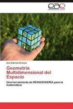 Geometr?a Multidimensional Del Espacio: Una Herramienta De Reingenier?a Para ...