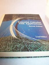 Essential Calculus with Applications Second Edition 1980 Lial/Miller **