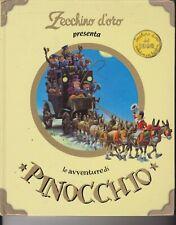 LE AVVENTURE DI PINOCCHIO - ZECCHINO D'ORO - 4 - DAMI EDITORE - 2004