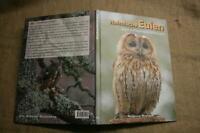 Fachbuch Eulen, Vogelkunde, Raubvogel, Jagdvogel, Kauz, Fotoband, Schleiereule
