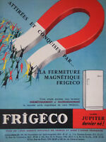 PUBLICITÉ DE PRESSE 1958 RÉFRIGÉRATEUR FRIGÉCO MODÈLE JUPITER - ADVERTISING