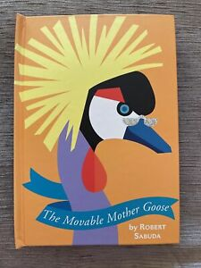The Movable Mother Goose Signed by Robert Sabuda (1999, Novelty Book)