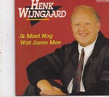 Henk Wijngaard-Ik Moet Nog Wat Jaren Mee cd single