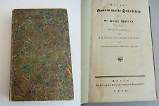 H. Zschokke (Hg.): Kleine Gesammelte Schriften von Paul Usteri, Aarau 1832. EA
