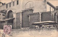 VIENNE 708 cour du théâtre restes des murs timbrée 1914