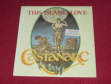 "Castanarc ‎– This Island Love    7""    NEW UNPLAYED"