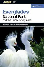 A FalconGuide to Everglades National Park and the Surrounding Area Exploring Se