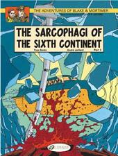 Blake & Mortimer Vol.10: The Sarcophagi of the Sixth Continent Part 2 (Adventure