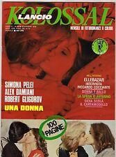 fotoromanzo LANCIO KOLOSSAL ANNO 1979 NUMERO 60 PELEI DAMIANI GLIGOROV