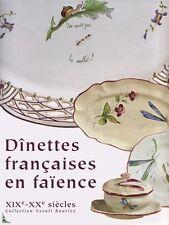 Dinettes Françaises en Faïence XIXe - XXe siècles