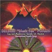 Sacred Medicine Guide Us Home, Pomani, Delbert 'Black Fox', New