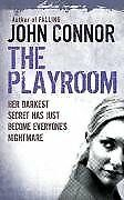 The Playroom By John Connor. 9780752864815
