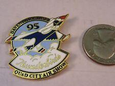 DAVENPORT IOWA QUAD CITY AIR SHOW '95 1995 THUNDERBIRDS PIN