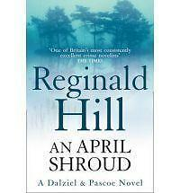 An April Shroud by Reginald Hill (Paperback) New Book