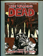 IMAGE THE WALKING DEAD VOL 17 SOMETHING TO FEAR! TPB (9.2) 2nd PRINT