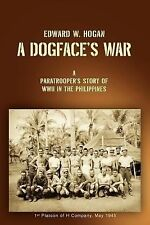 A Dogface's War: A Paratrooper's Story of WWII in the Philippines (Paperback or
