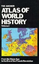 The Anchor Atlas of World History, Vol. 1 (From the Stone Age to the-ExLibrary