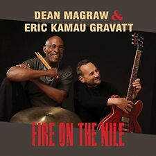 Dean Magraw & Eric Kamau Gravatt, Dean Magraw - Fire on the Nile [New CD]