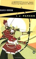 Black Arrow by I. J. Parker
