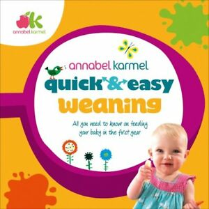 Quick and Easy Weaning-Annabel Karmel