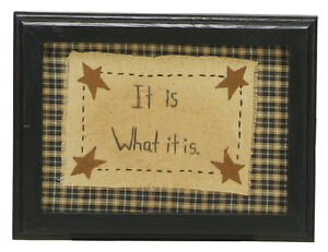 Stitcheries by Kathy Sign - It Is What It Is- Hanging/Standing Frame - 20.5x16cm