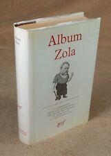 LA PLEIADE : ALBUM ZOLA / 1963