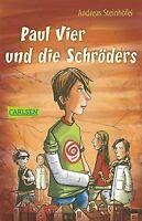 Paul Vier und die Schröders von Steinhöfel, Andreas | Buch | Zustand gut