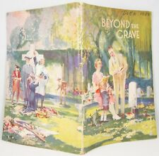 Beyond The Grave 1934 booklet original Watchtower Bro Rutherford Jehovah NICE!