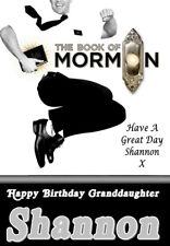THE BOOK OF MORMON The Musical Personalised Birthday Card!! - ANY NAME ETC....