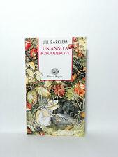 Jill Barlem - Un anno a Boscodirovo - Einaudi 2009