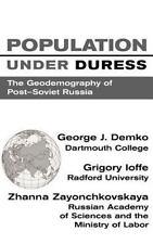 Population Under Duress: Geodemography Of Post-soviet Russia: By Demko, Georg...