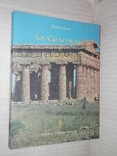 LA GRAMIGNA E LA FENICE Pompeo Onesti Adriano Gallina editore 1996 libro salerno