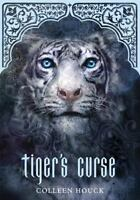 Tiger's Curse [Book 1 in the Tiger's Curse Series] [ Houck, Colleen ] Used -