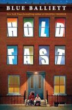 Hold Fast by Blue Balliett -- Hardcover Novel -- NEW