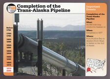 COMPLETION OF TRANS-ALASKA PIPELINE Oil Conduit 1995 GROLIER STORY AMERICA CARD