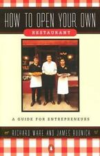 Restaurant How To Open Your Own Ware & Rudnick 91 Guide