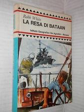 LA RESA DI BATAAN Robb White De Agostini 1966 libro seconda guerra mondiale di
