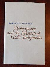 Shakespeare and the Mystery of God's Judgments by Robert G. Hunter (1976,...